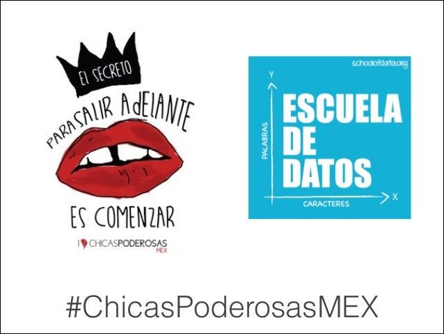 #ChicasPoderosasMEX