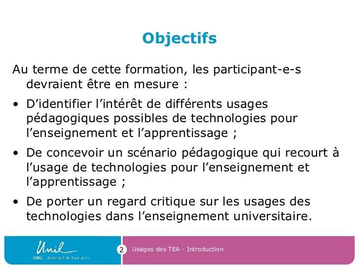 Objectifs <ul><li>Au terme de cette formation, les participant-e-s devraient être en mesure : </li></ul><ul><li>D'identifi...