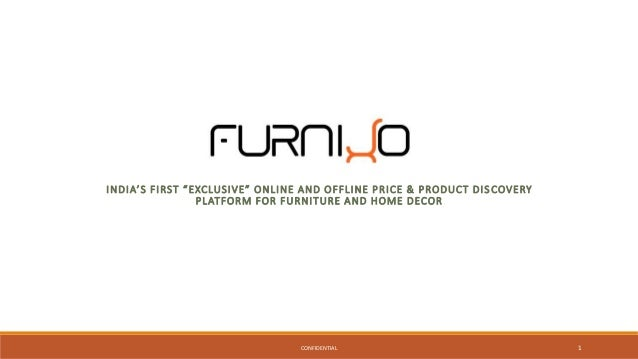 India S First Exclusive Online And Offline Price Product Dis Covery Platform For Furniture