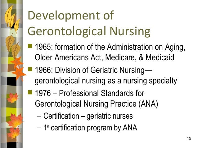 gerontology and gerontic nursing practice The influence of the constructs of ageing on gerontic nursing practice and education download the influence of the constructs of ageing on gerontic nursing practice.