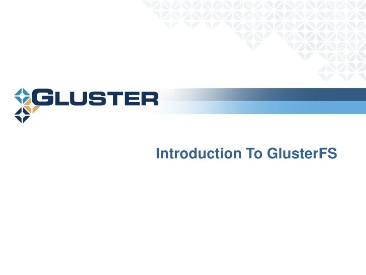 Introduction To GlusterFS