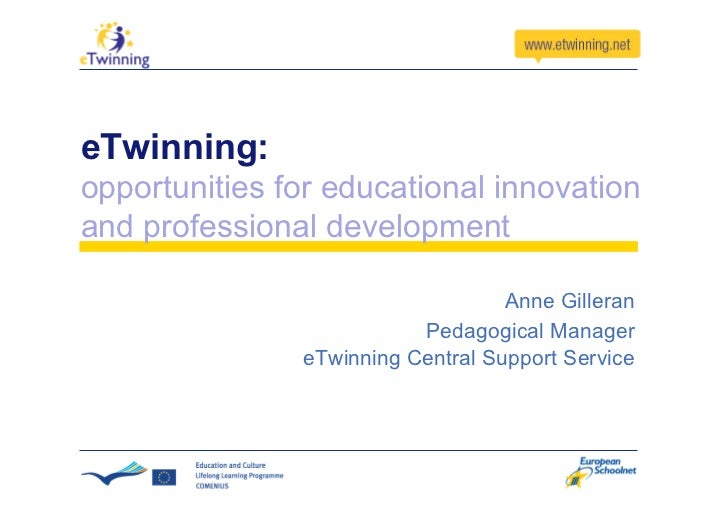 eTwinning: opportunities for educational innovation and professional development                                     Anne ...