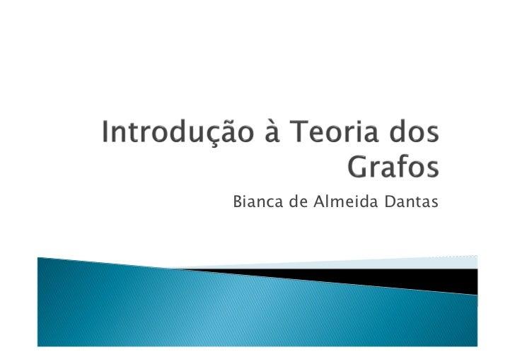 Bianca de Almeida Dantas