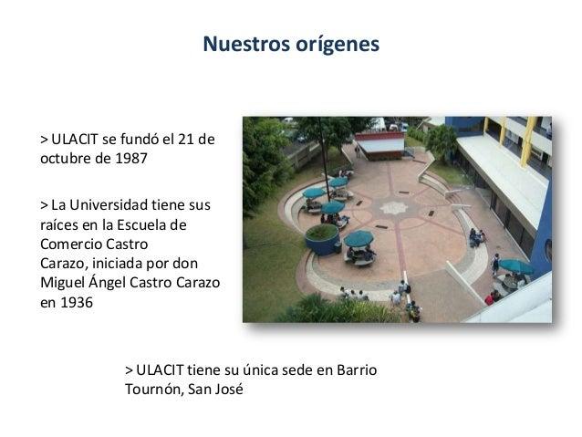 Inducción Docente ULACIT abril 2013 Slide 3