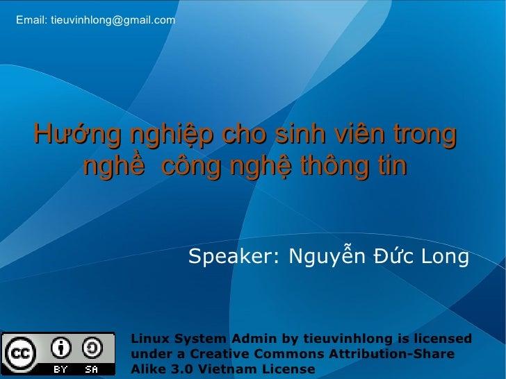 Email: tieuvinhlong@gmail.com        Hướng nghiệp cho sinh viên trong       nghề công nghệ thông tin                      ...