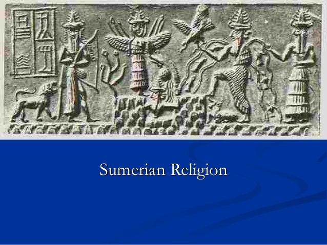 Sumerian ReligionSumerian Religion