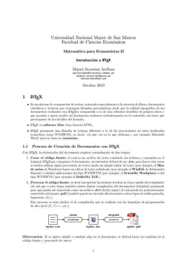 Universidad Nacional Mayor de San MarcosFacultad de Ciencias EconómicasMatemática para Economistas IIIntroducción a LATEXM...