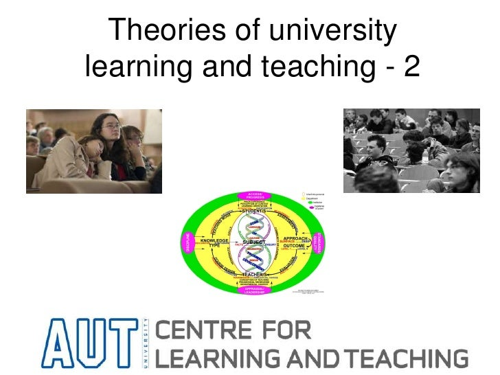 Theories of universitylearning and teaching - 2<br />