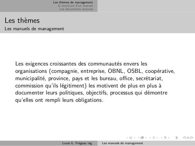 Les thèmes de management la structure d'un manuel Les documents annexes  Les thèmes Les manuels de management  Les exigenc...