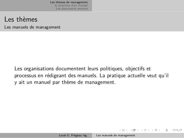 Les thèmes de management la structure d'un manuel Les documents annexes  Les thèmes Les manuels de management  Les organis...