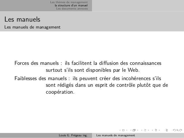 Les thèmes de management la structure d'un manuel Les documents annexes  Les manuels Les manuels de management  Forces des...