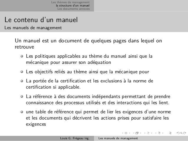 Les thèmes de management la structure d'un manuel Les documents annexes  Le contenu d'un manuel Les manuels de management ...