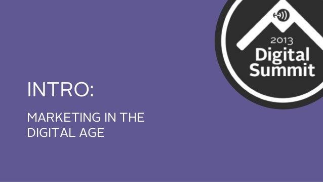 INTRO: MARKETING IN THE DIGITAL AGE