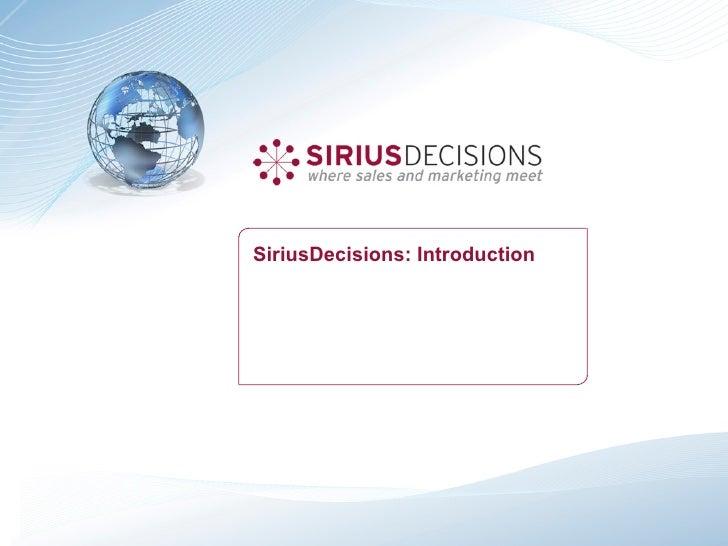 SiriusDecisions: Introduction
