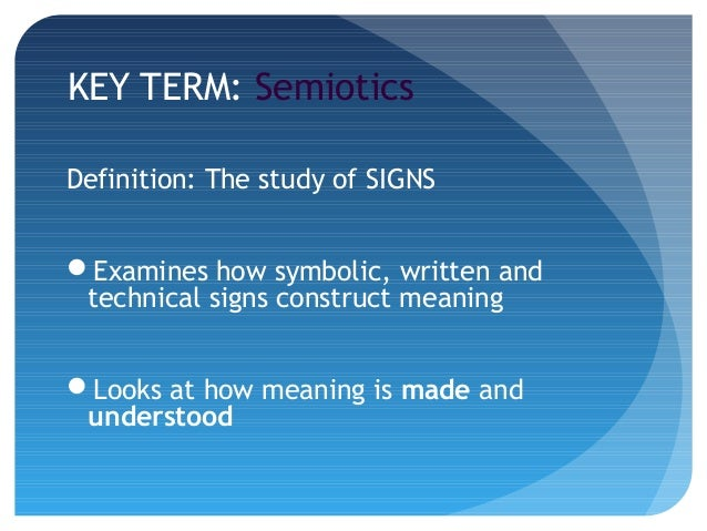 Media Language - semiotics incl Goffman