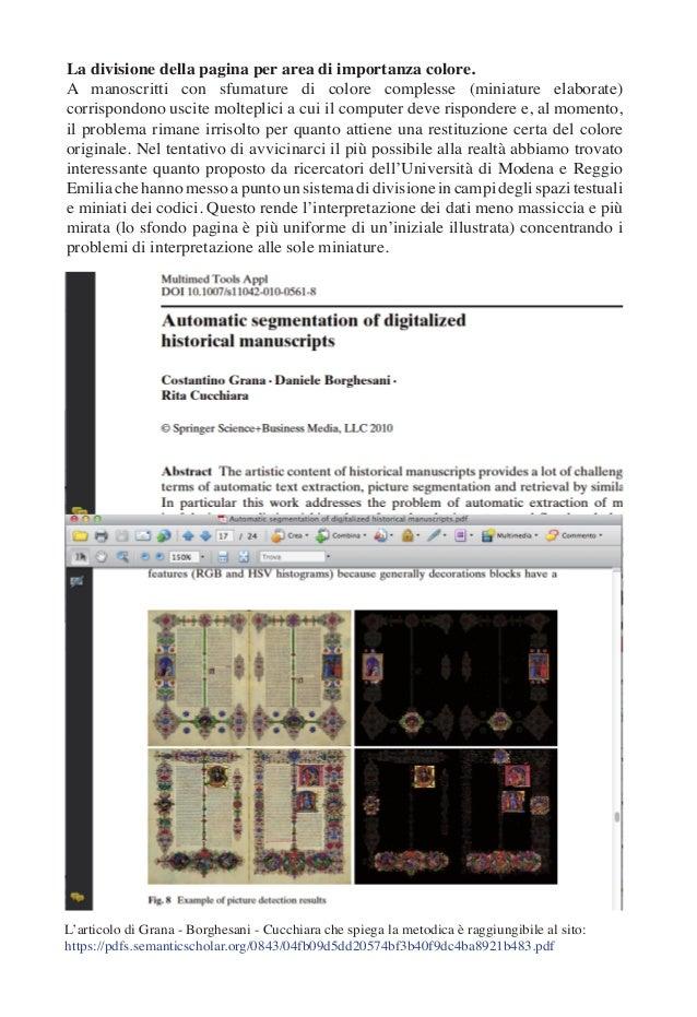 La divisione della pagina per area di importanza colore. A manoscritti con sfumature di colore complesse (miniature elabor...