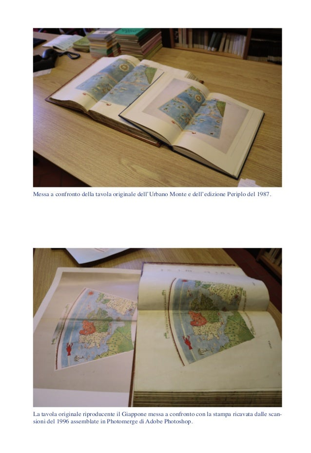 Messa a confronto della tavola originale dell'Urbano Monte e dell'edizione Periplo del 1987. La tavola originale riproduce...