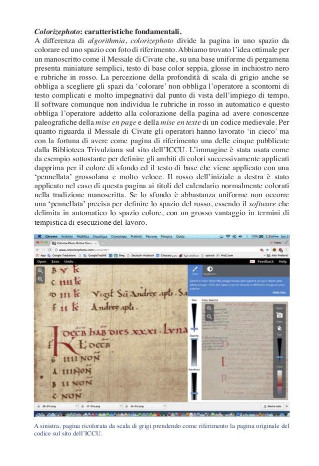 Colorizephoto: caratteristiche fondamentali. A differenza di algorithmia, colorizephoto divide la pagina in uno spazio da ...