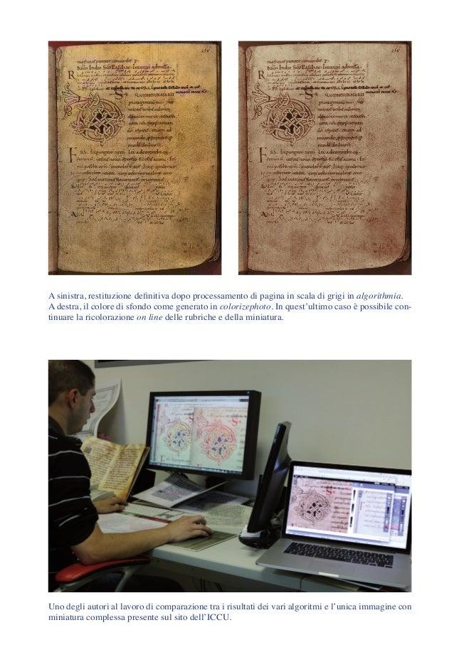 A sinistra, restituzione definitiva dopo processamento di pagina in scala di grigi in algorithmia. A destra, il colore di ...