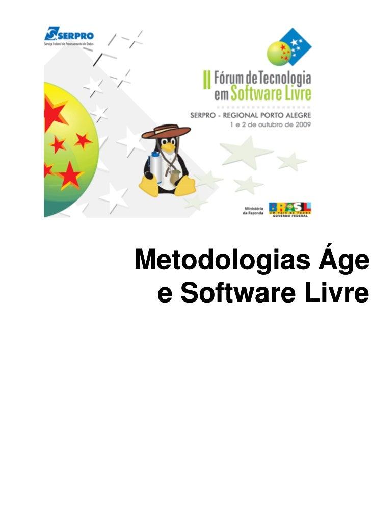 Metodologias Ágeis e Software Livre