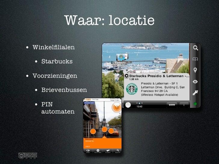 Waar: locatie • Winkelfilialen   • Starbucks • Voorzieningen   • Brievenbussen   • PIN     automaten