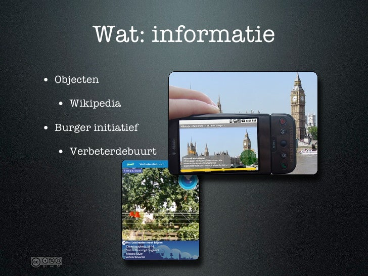 Wat: informatie • Objecten   • Wikipedia • Burger initiatief   • Verbeterdebuurt