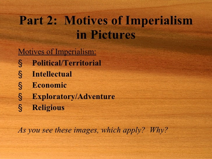 Motives for imperialism essay
