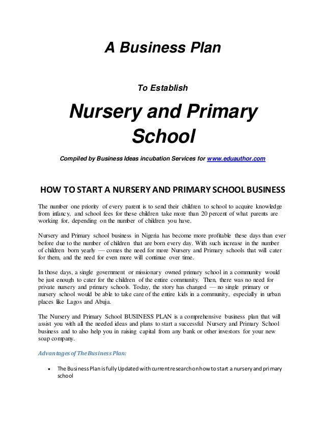 nursery school business plan Are you about starting a nursery school if yes, here is a complete sample nursery school business plan template & feasibility report you can use for free.