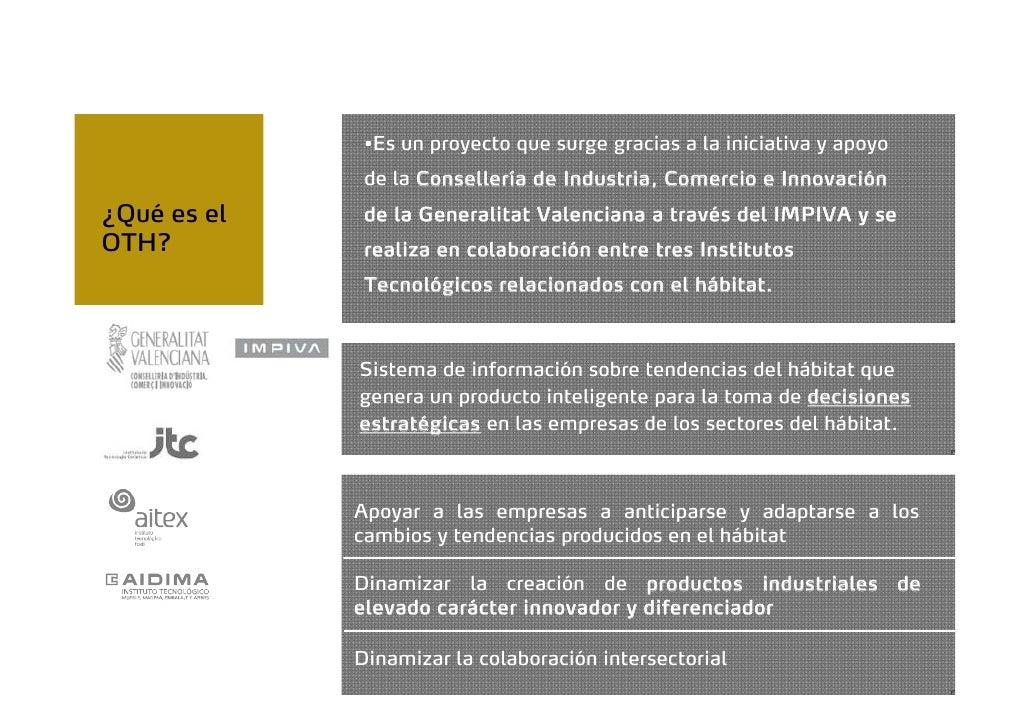 •Es un proyecto que surge gracias a la iniciativa y apoyo              de la Consellería de Industria, Comercio e Innovaci...