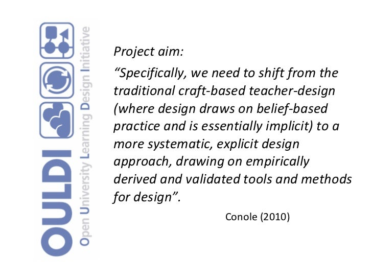"""Project aim: """" Specifically, we need to shift from the traditional craft-based teacher-design (where design draws on belie..."""