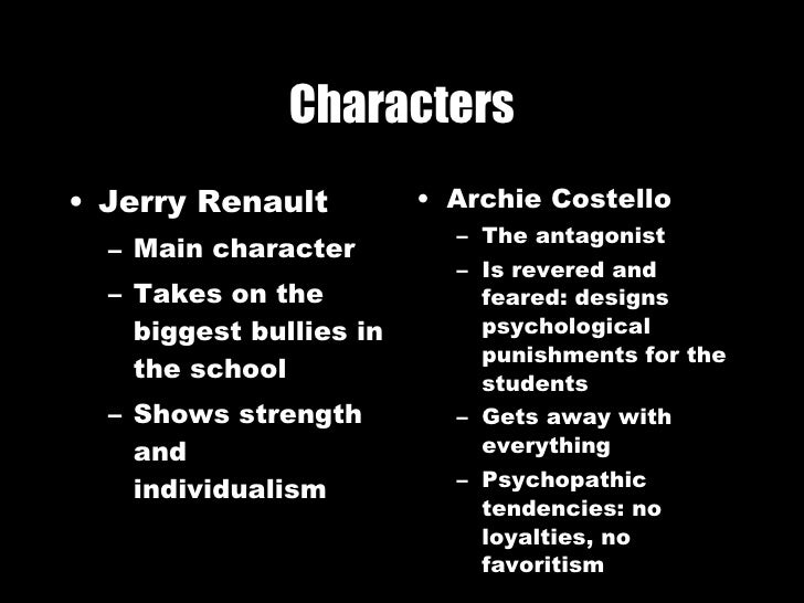 the story of jerry renault in the chocolate war In robert cormiers novel the chocolate war, the character of jerry renault  changes drastically from a rebel to a follower in the end the school gang known  as.