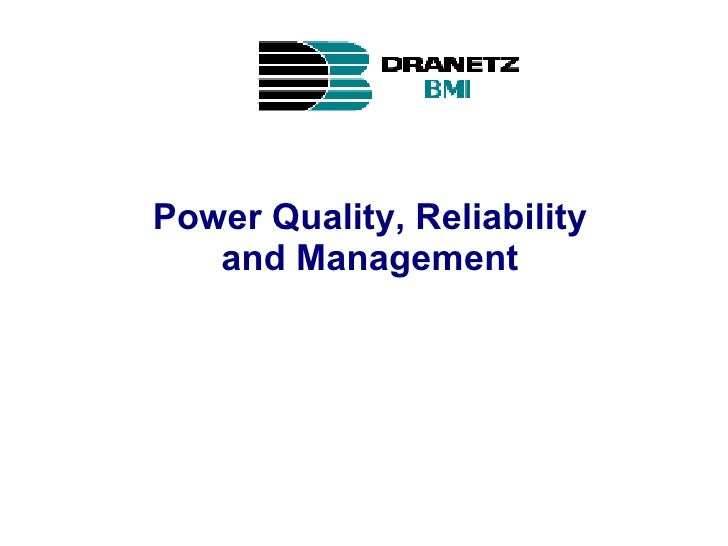 Power Quality, Reliability and Management