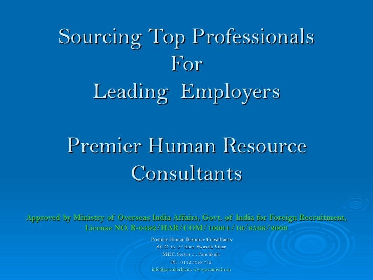 Sourcing Top Professionals For Leading  Employers Premier Human Resource Consultants Approved by Ministry of Overseas Indi...