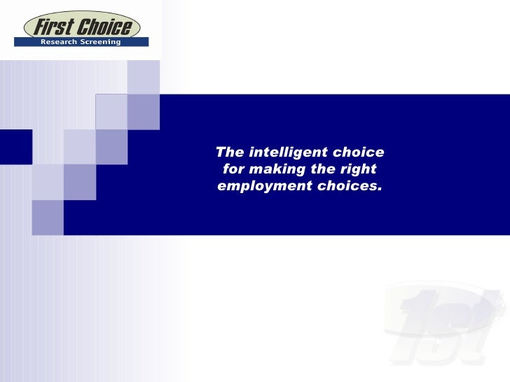 The intelligent choice for making the right employment choices.