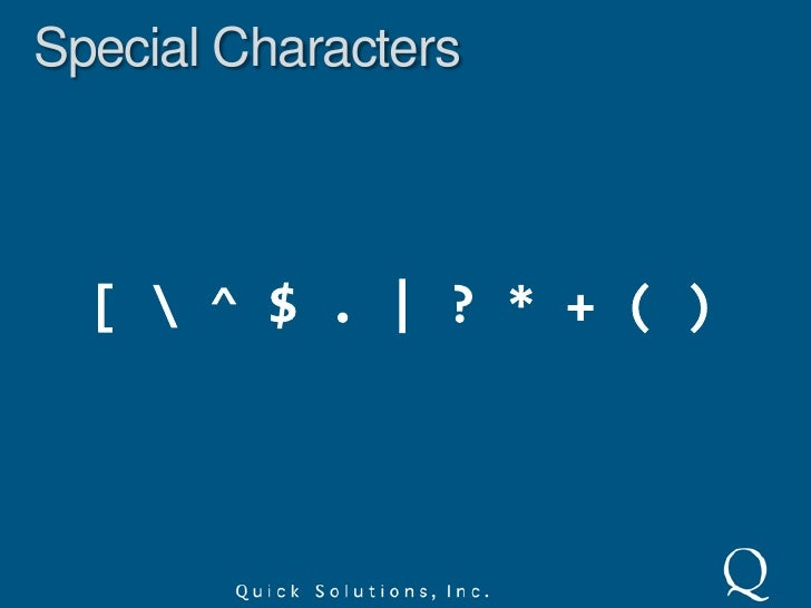 Literal Characters<br />Literals will match characters in the middle of words.<br />regex<br />a<br />Jack is a boy<br />m...