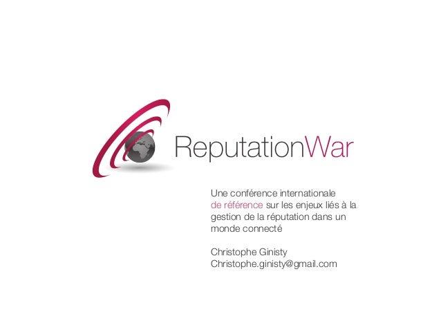 Une conférence internationale  de référence sur les enjeux liés à la gestion de la réputation dans un monde connecté Chris...