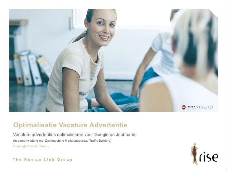 Optimalisatie Vacature Advertentie Vacature advertenties optimaliseren voor Google en Jobboards (In samenwerking met Zoekm...