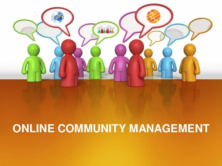 ONLINE COMMUNITY MANAGEMENT
