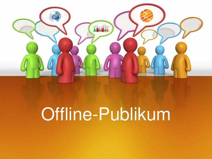 Offline-Publikum