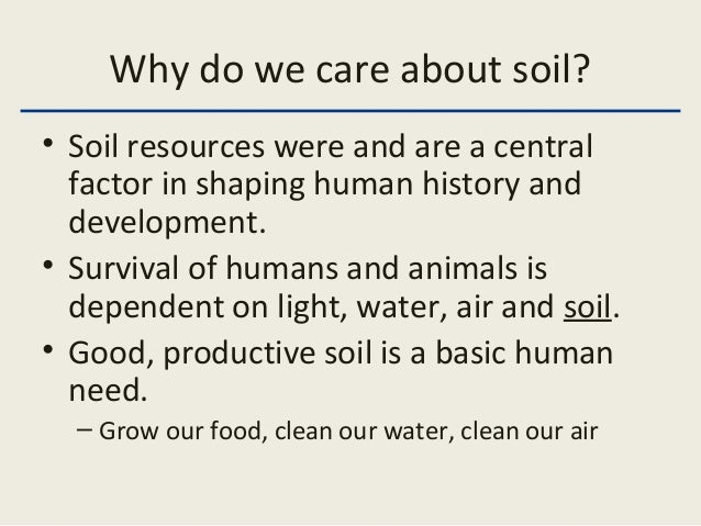 Intro soils lecture 1a for About soil resources