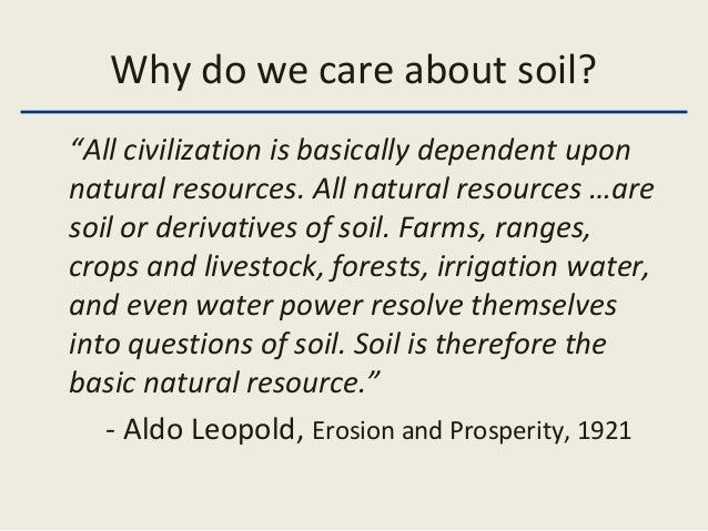 Intro soils lecture 1a for Meaning of soil resources