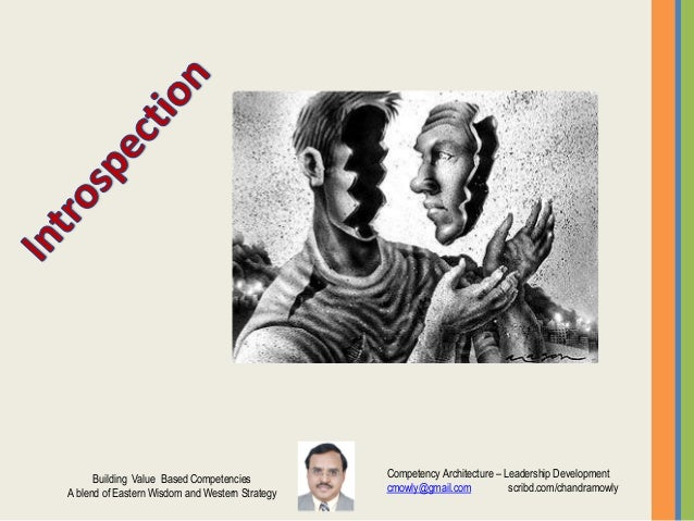 Competency Architecture – Leadership Development cmowly@gmail.com scribd.com/chandramowly Building Value Based Competencie...