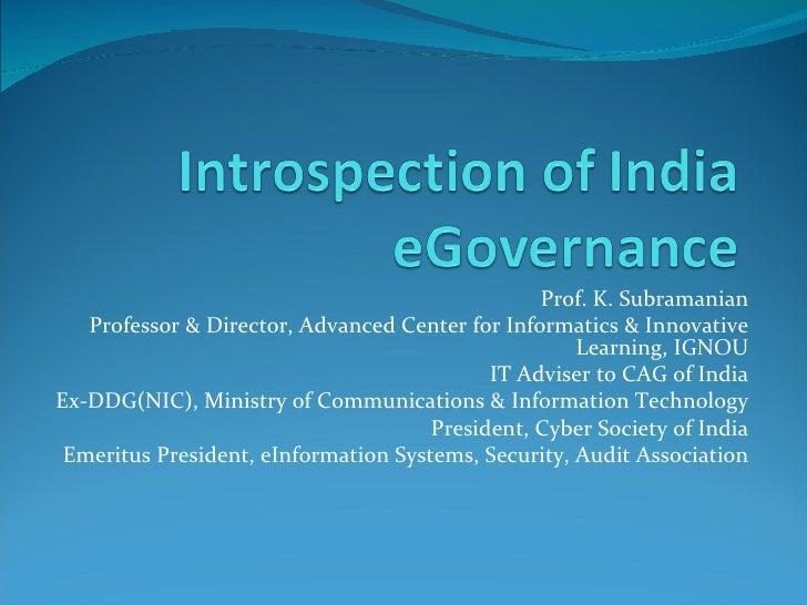 Prof. K. Subramanian    Professor & Director, Advanced Center for Informatics & Innovative                                ...