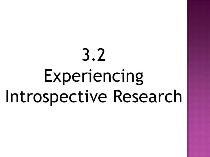an introspective analysis of student's own Self-analysis is a systematic attempt by an individual to understand his or her own personality without the help of another person is termed as self-analysis an independent methodical attempt to study and comprehend one's own personality, emotions, and behavior.