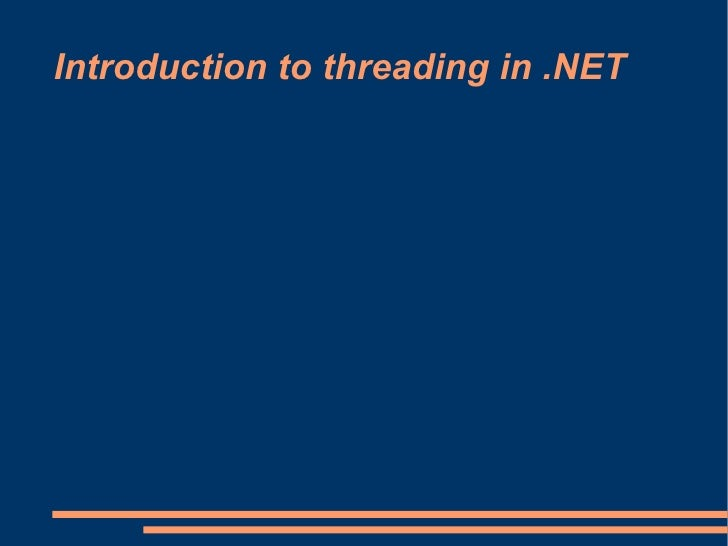 Introduction to threading in .NET