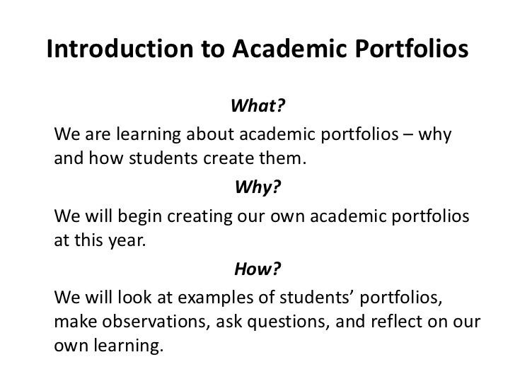 introduction to academic portfolios whatwe are learning about academic portfolios - Portfolio Essay Example