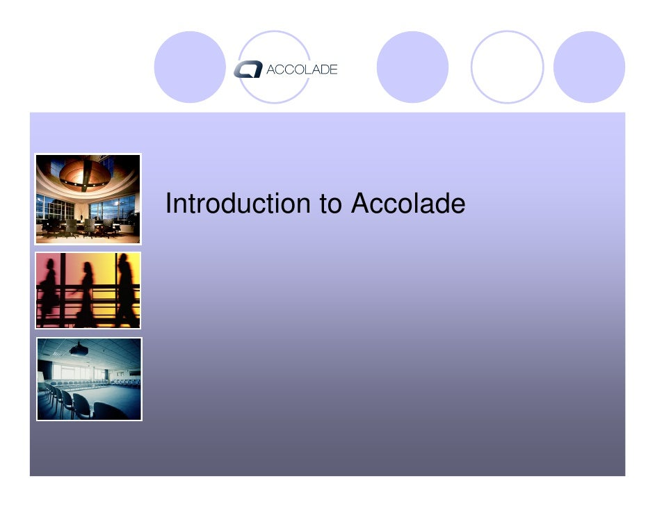 Introduction to Accolade