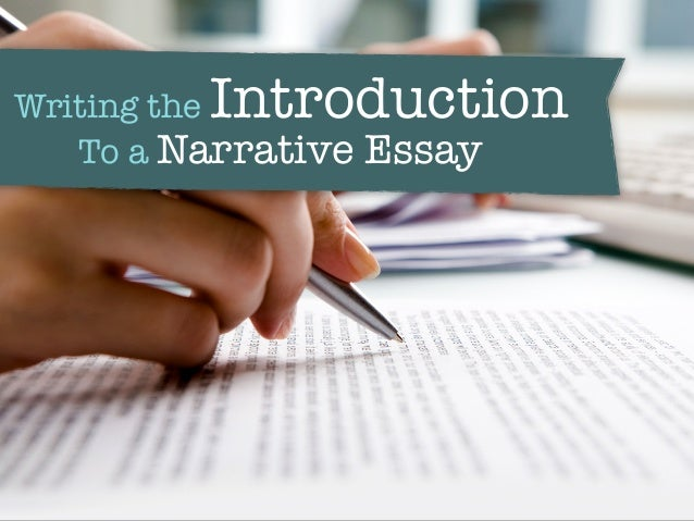 Writing the Introduction To a Narrative Essay