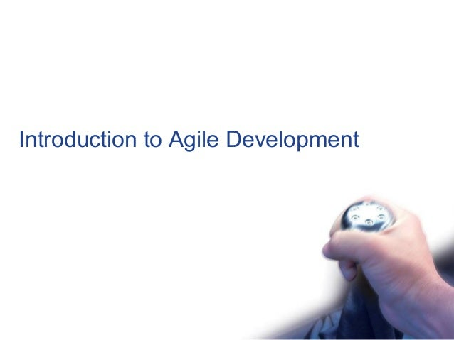Introduction to Agile Development