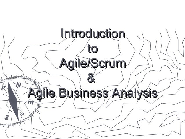 Introduction to Agile/Scrum & Agile Business Analysis